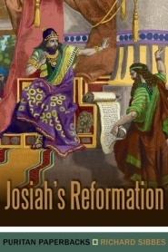 Josiah's Reformation Grace and Truth Books