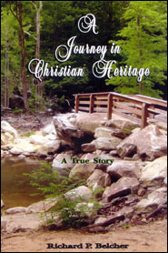 A Journey in Christian Heritage Grace and Truth Books