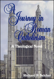 A Journey in Roman Catholicism Grace and Truth Books