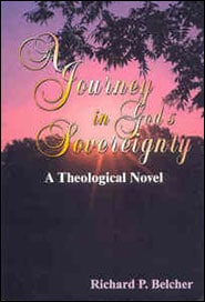 A Journey in God's Sovereignty Grace and Truth Books