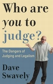 Who Are You to Judge? Grace and Truth Books