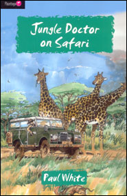 Jungle Doctor on Safari Grace and Truth Books