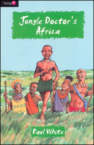 Jungle Doctor's Africa Grace and Truth Books