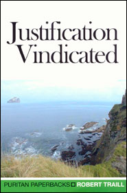 Justification Vendicated Grace and Truth Books