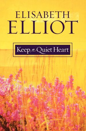 Keep a Quiet Heart book cover