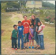 Kindling a Passion for Missions in a Child's Heart Grace and Truth Books