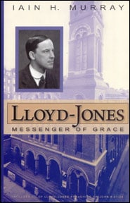 Lloyd-Jones: Messenger of Grace Grace and Truth Books