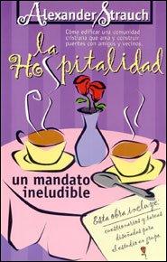 La Hospitalidad Grace and Truth Books