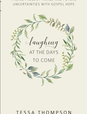 Laughing at the Days to Come book cover