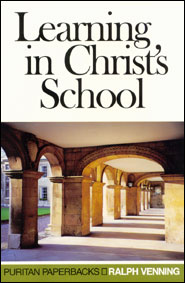 Learning in Christ's School Grace and Truth Books