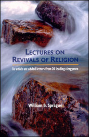 Lectures on Revivals of Religion Grace and Truth Books
