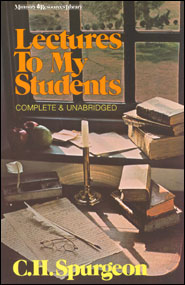 Lectures to My Students Grace and Truth Books