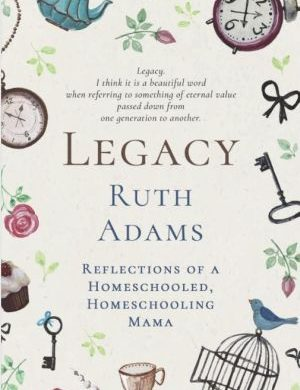 Legacy Ruth Adams book cover