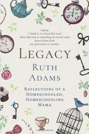 Legacy Ruth Adams book cover