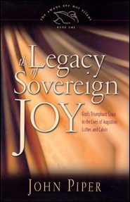 The Legacy of Sovereign Joy book cover Grace and Truth Books