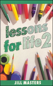 Lessons For Life, Book 2 (Jill Masters)