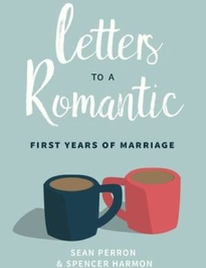 Letters to a Romantic First Years of Marriage book cover