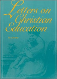 Letters on Christian Education Grace and Truth Books