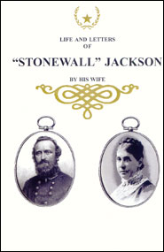 Life and Letters of Stonewall Jackson Grace and Truth Books