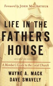 Life in the Father's House Grace and Truth Books
