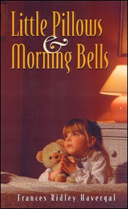 Little Pillows and Morning Bells Grace and Truth Books