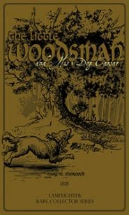 The Little Woodsman and His Dog Caesar Grace and Truth Books