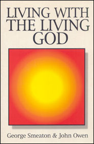Living With the Living God Grace and Truth Books