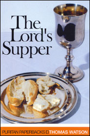 The Lord's Supper Grace and Truth Books