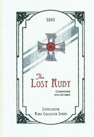 The Lost Ruby and The Lost Child Grace and Truth Books