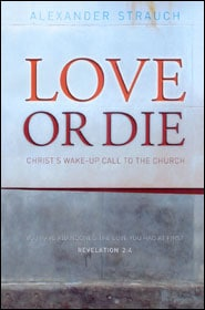 Love or Die Grace and Truth Books