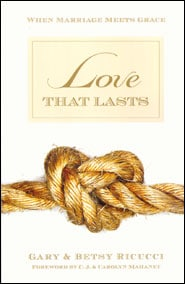 Love That Lasts Grace and Truth Books