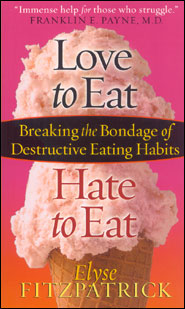 Love to Eat Hate to Eat book cover Grace and Truth Books