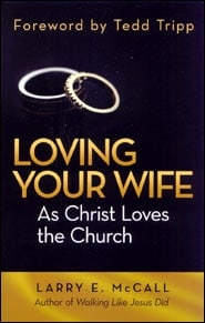 Loving Your Wife as Christ Loves the Church book cover