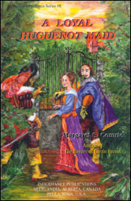A Loyal Huguenot Maid Grace and Truth Books