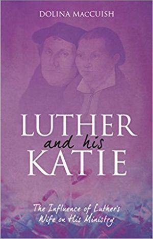 Luther and His Katie book cover