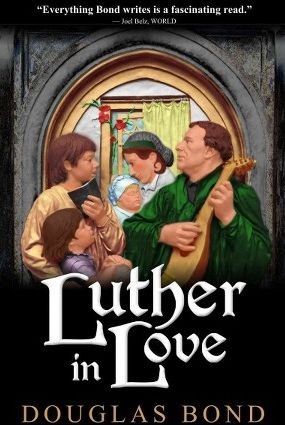 Luther in Love Grace and Truth Books