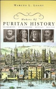 Makers of Puritan History Grace and Truth Books