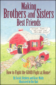 Making Brothers and Sisters Best Friends Grace and Truth Books