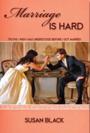 Marriage is Hard Grace and Truth Books