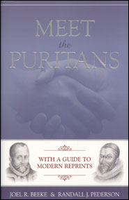 Meet the Puritans Grace and Truth Books