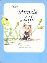 The Miracle of Life Grace and Truth Books