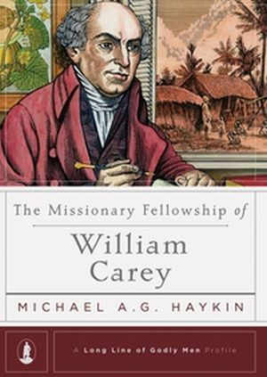 The Missionary Fellowship of William Carey book cover