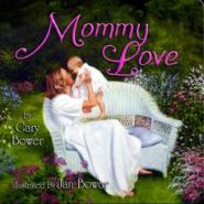 Mommy Love Grace and Truth Books