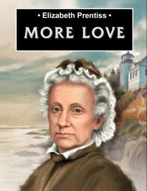Elizabeth Prentiss More Love book cover