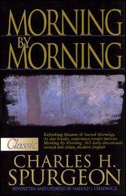 Morning By C H Spurgeon