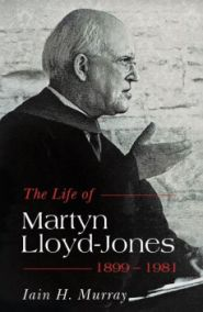 The Life of Martyn Lloyd-Jones Grace and Truth Books