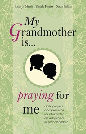 My Grandmother is Praying for Me