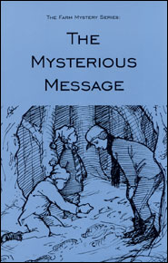 The Mysterious Message Grace and Truth Books