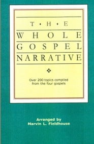 The Whole Gospel Narrative Grace and Truth Books