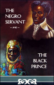 The Negro Servant and the Black Prince Grace and Truth Books